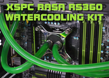 XSPC Rasa 750 RS360 WaterCooling Kit Review