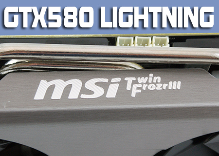MSI GTX580 Lightning Review