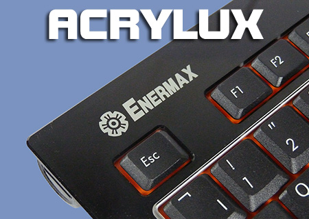 Enermax Acrylux Keyboard Review