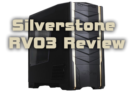 Silverstone Raven RV03 Review