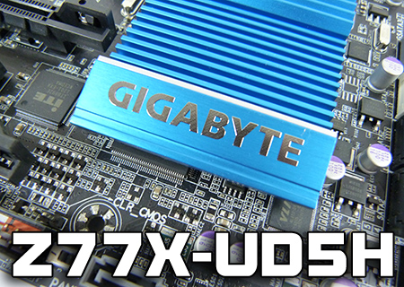 Gigabyte Z77X-UD5H Review