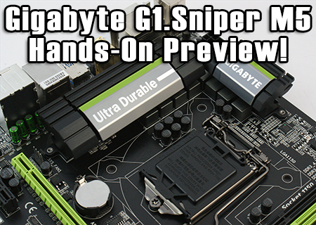 Gigabyte G1.Sniper M5 Hands-On Preview!