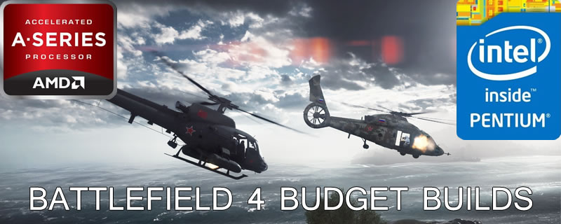 Battlefield 4 Budget Builds