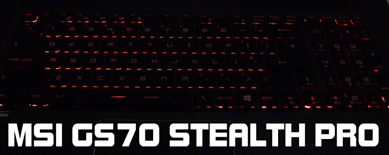 MSI GS70 Stealth Pro Laptop