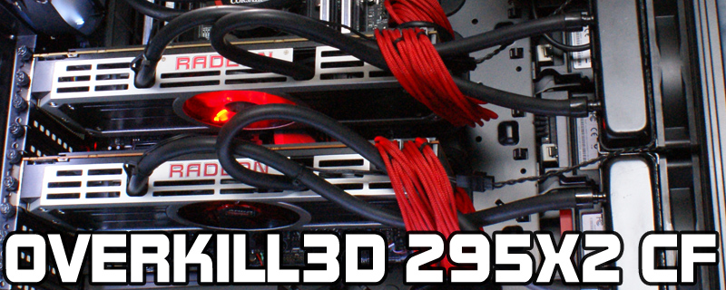 Overkill3D - PowerColor R9 295X2 Crossfire
