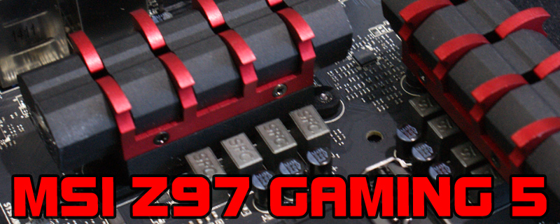 MSI Z97 Gaming 5 Review