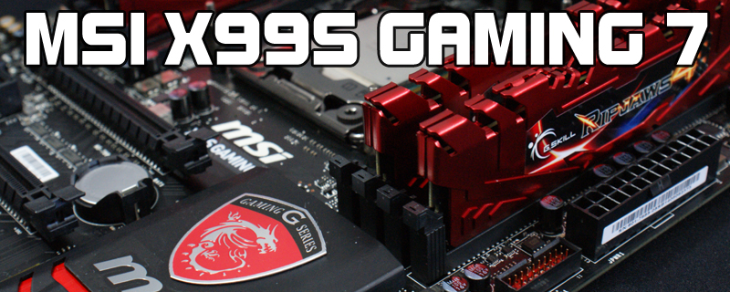 MSI X99S Gaming 7 Review