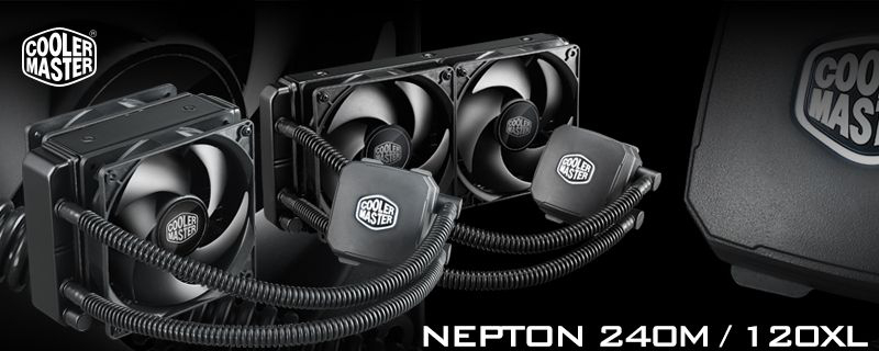 Cooler Master Launches Nepton 120XL and 240M