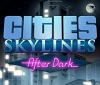 Cities: Skylines - After Dark Release date Announced