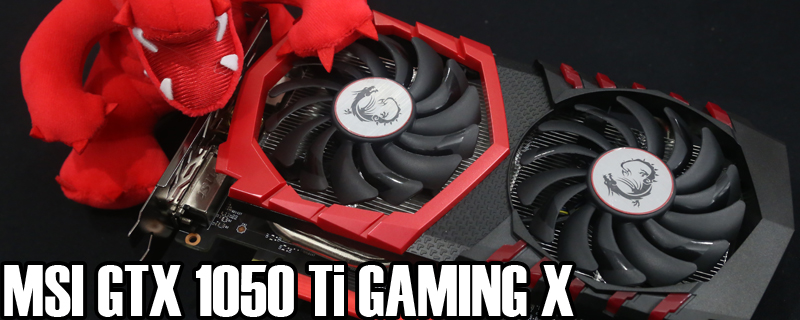 MSI GTX 1050 Ti Gaming X Review