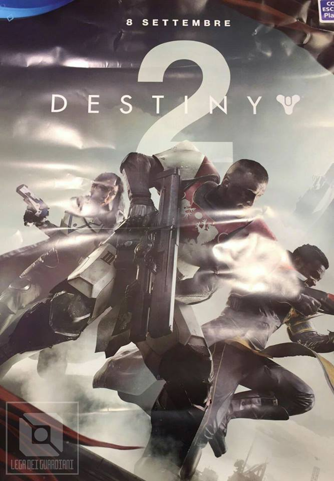 Leaked Destiny 2 poster reveals a release date of September 8th