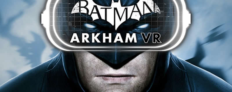 Batman: Arkham VR will be releasing on PC on April 25th