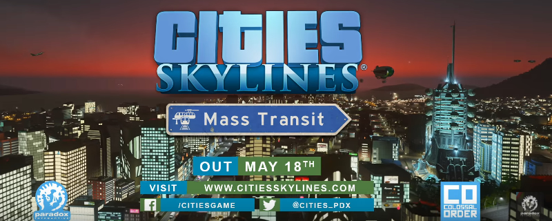 Cities Skylines' Mass Transit expansion will release on May 18th.