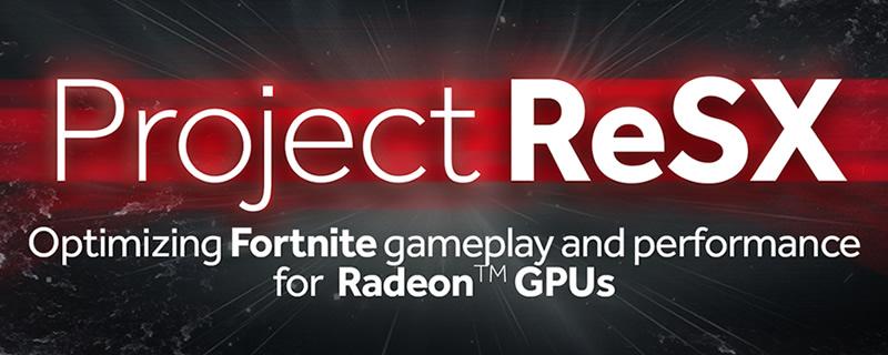AMD Reveals Project ReSX Fortnite improvements   OC3D News