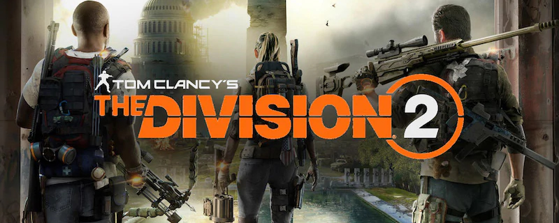 Ubisoft Releases The Division 2 Story Trailer and Preps Private Beta