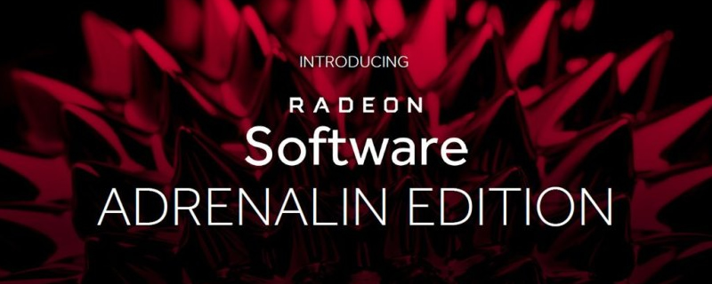 AMD's Releases their Big-Fixing Radeon Software Adrenalin Edition